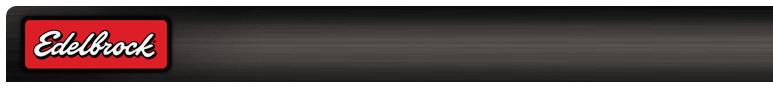 Edelbrock Brand Banner - about